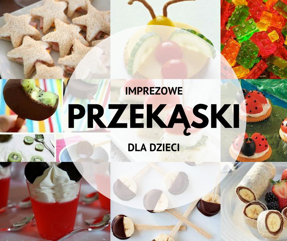 Najnowsze Urodzinowe przekąski dla dzieci - Mamy-mamom.pl PZ85